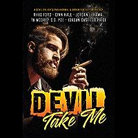 Devil Take Me (English Edition)