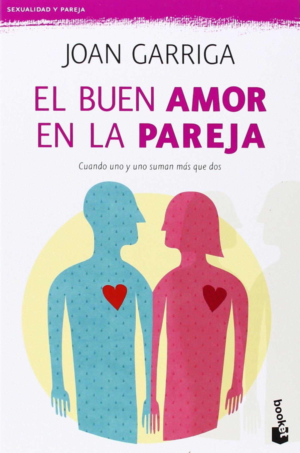 El buen amor en la pareja (Prácticos)