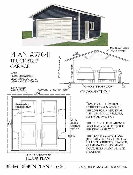 Garage Plans : 2 Car Truck Size Garage Plan - 576-11 - 24\' x 24 ...