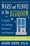 Mars and Venus in the Bedroom: Guide to Lasting Romance and Passion
