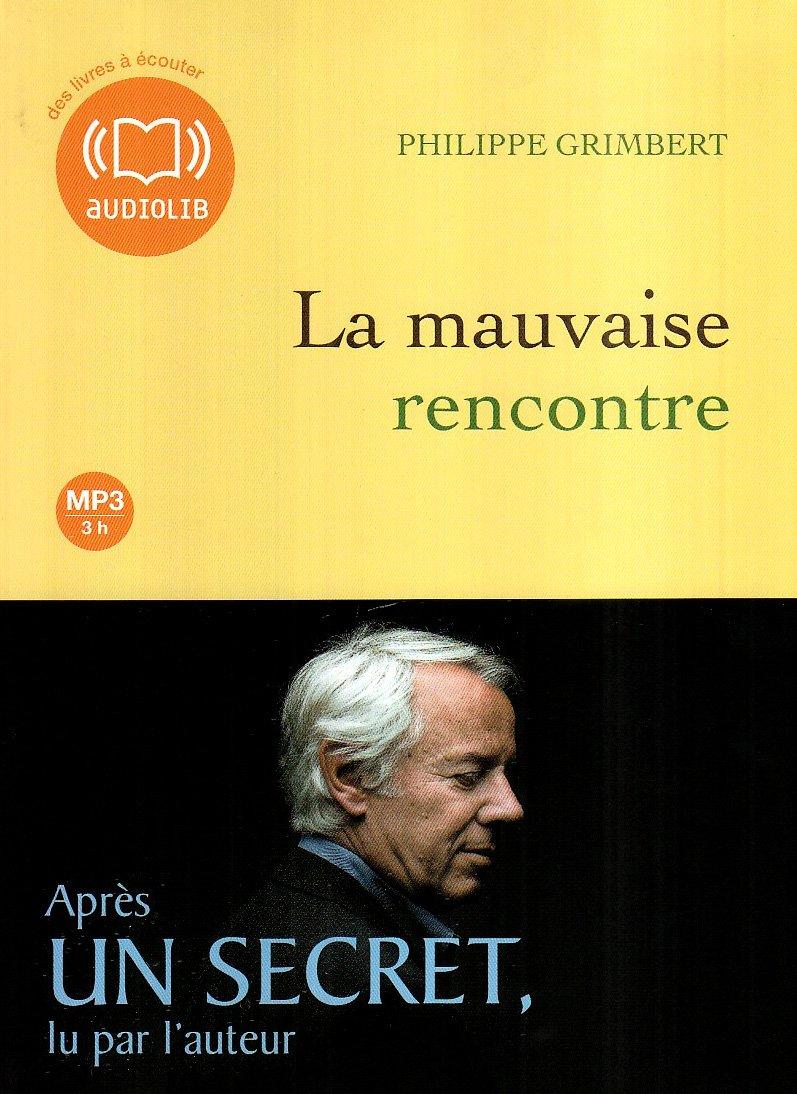 Download La Mauvaise Rencontre (French Edition) pdf