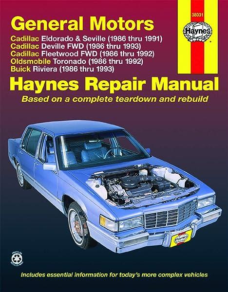 GM: Eldorado, Seville, Deville, Riviera & Toronado, '86'93 (Haynes Repair  Manuals): Haynes: 0038345380310: Amazon.com: BooksAmazon.com