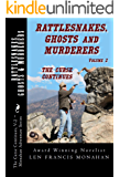 Rattlesnakes, Ghosts and Murderers: Volume 2: The Curse Continues