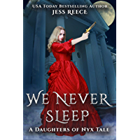 We Never Sleep (a Daughters of Nyx tale)