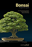 Bonsai: A beginners guide (English Edition)