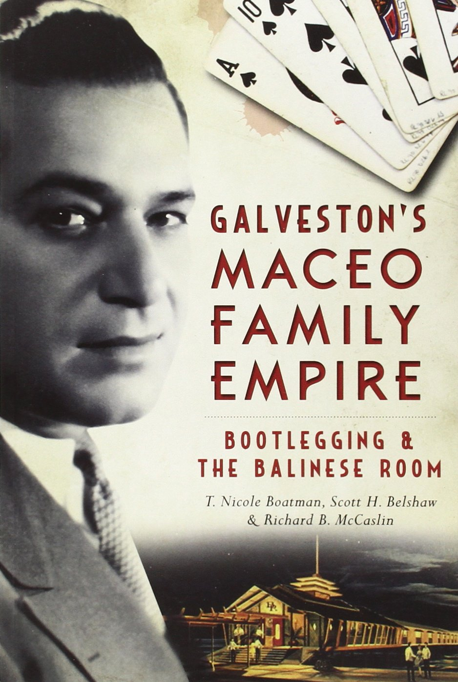 Galvestons Maceo Family Empire Bootlegging product image