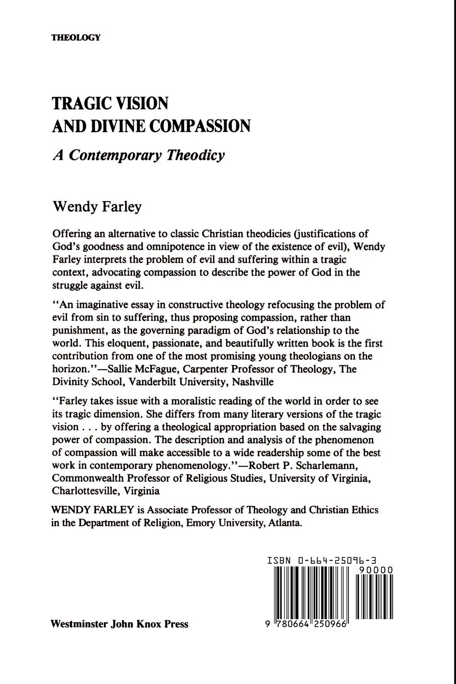 tragic vision and divine compassion a contemporary theodicy tragic vision and divine compassion a contemporary theodicy wendy farley 9780664250966 com books