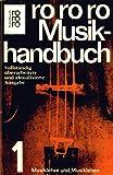 rororo Musikhandbuch 1: Musiklehre und Musikleben.