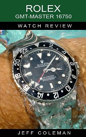 Rolex GMT-Master 16750 Watch Review