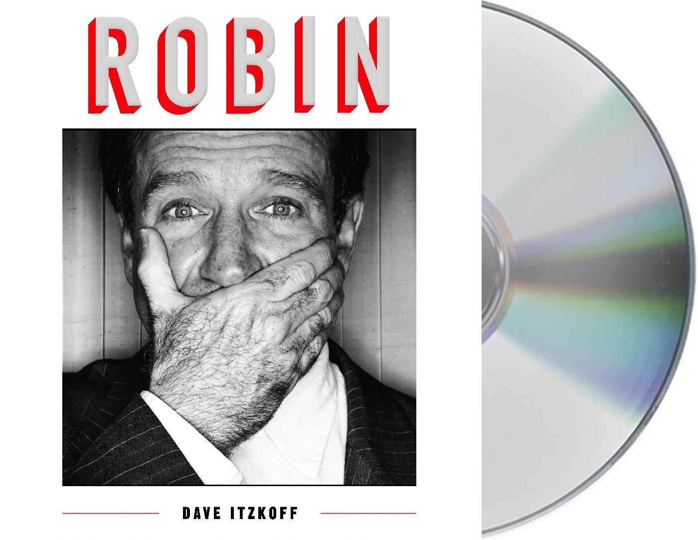 a14b0d1a868d1 Amazon.com: Robin (9781427296979): Dave Itzkoff, Fred Berman: Books