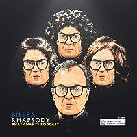Bielsa Rhapsody