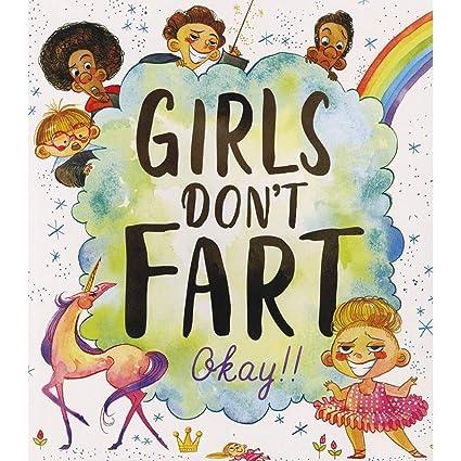 Why do girls not fart