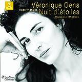 Véronique Gens : Nuits d'étoiles (Mélodies françaises)