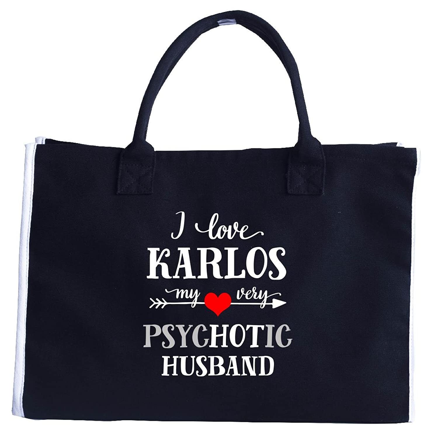 I Love Karlos My Very Psychotic Husband. Gift For Her - Fashion Tote Bag