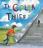 The Color Thief: A Family's Story of Depression