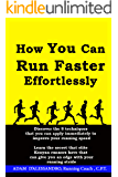 How You Can Run Faster Effortlessly