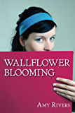 Wallflower Blooming (Cambria Trilogy Book 1)