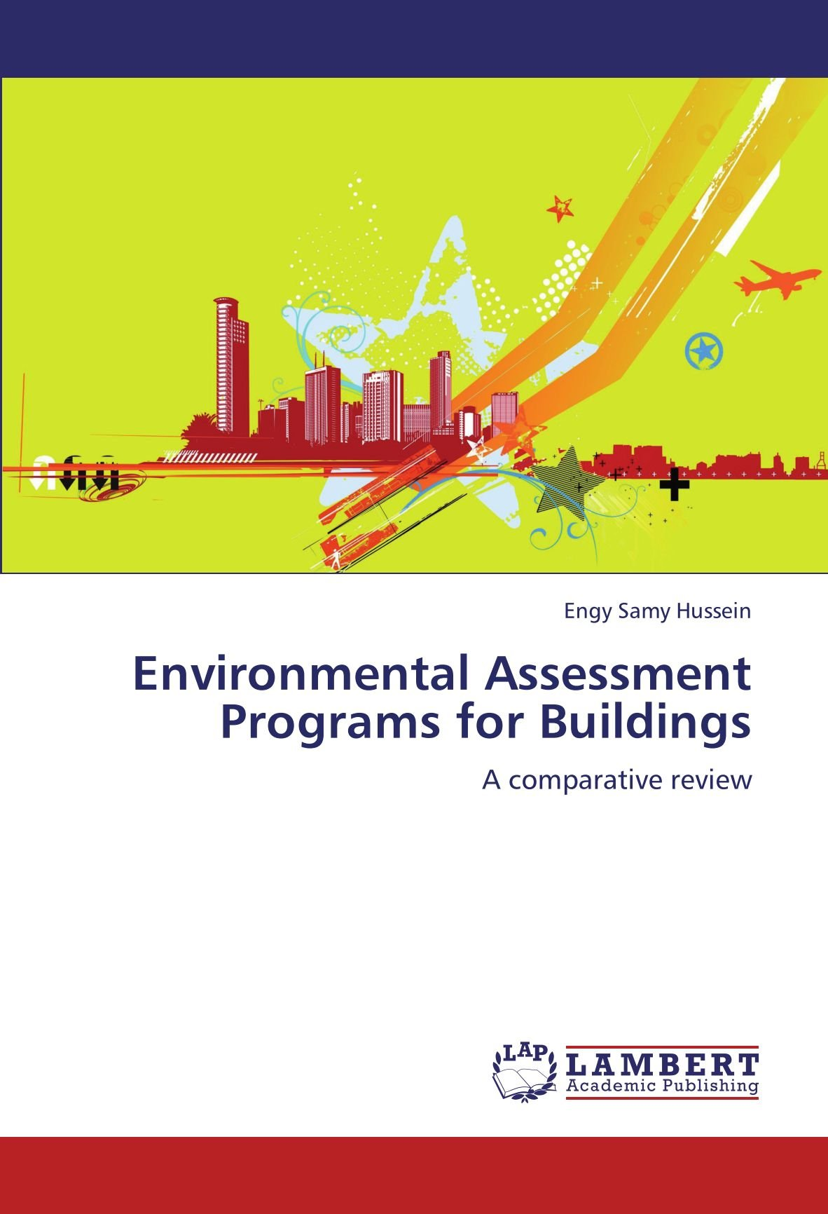 Environmental Assessment Programs for Buildings: A comparative review ebook