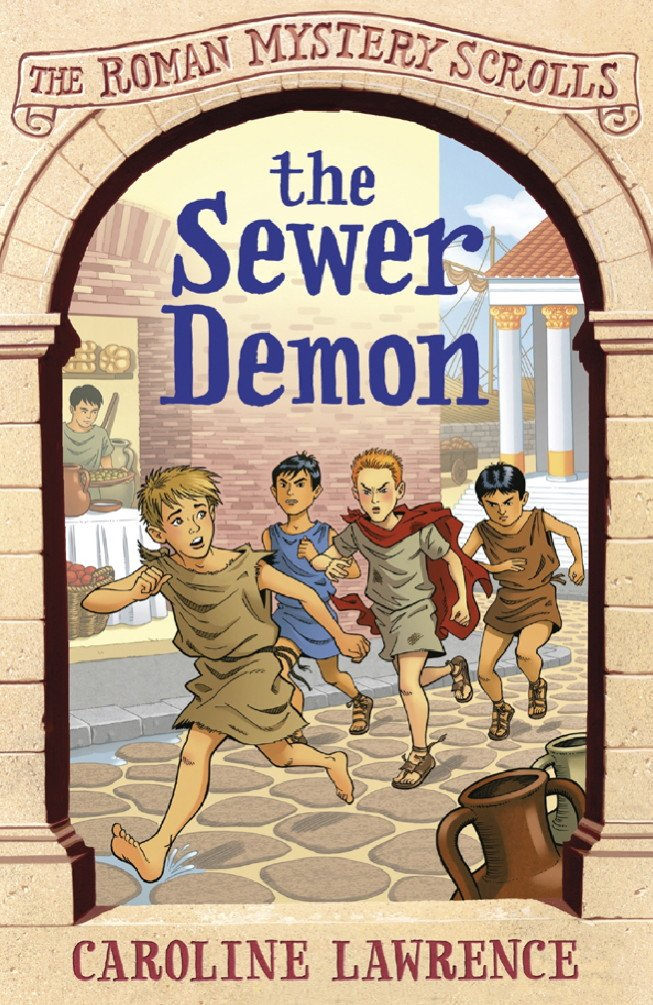 The Sewer Demon: Book 1 (The Roman Mystery Scrolls) (English Edition)