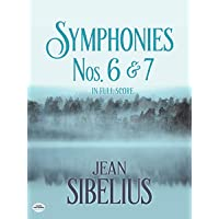 Image for Symphonies Nos. 6 and 7 in Full Score