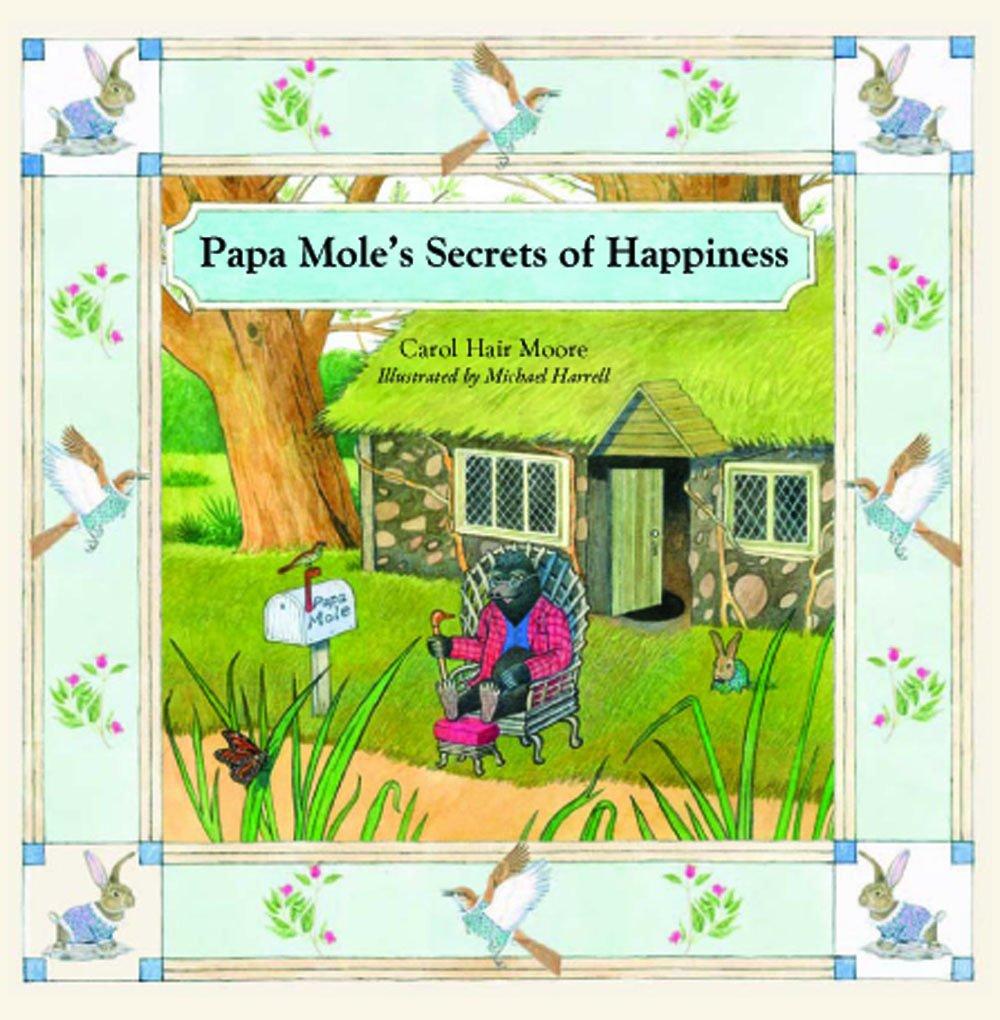 Papa Mole's Secrets of Happiness pdf