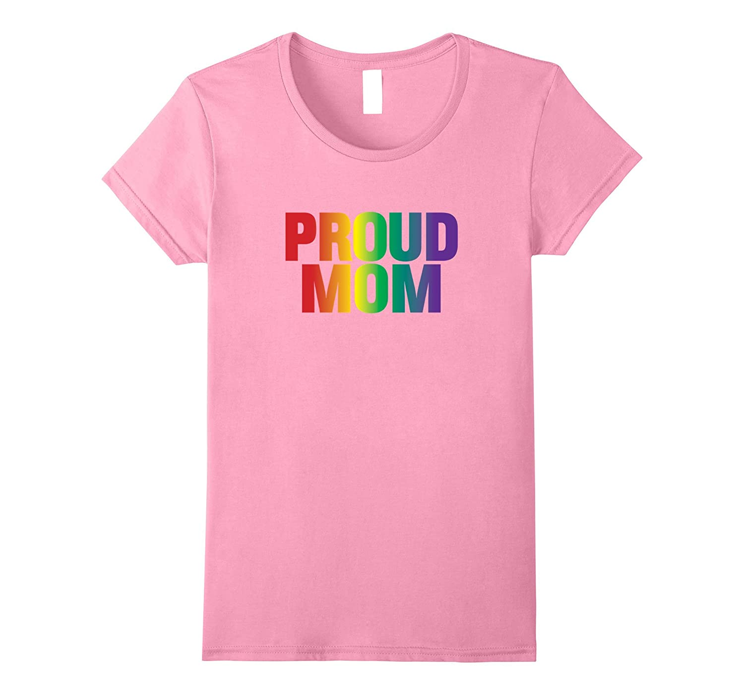Womens LGBT Pride Awareness Month 2017 Proud Mom TShirt-BN