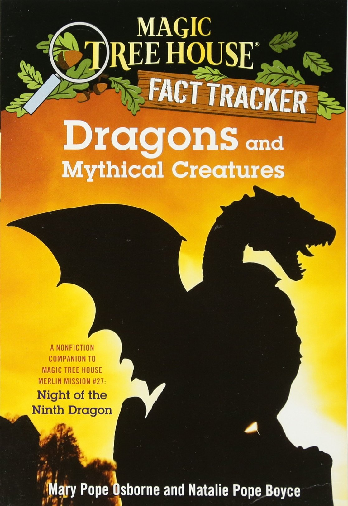 Author Of Magic Treehouse Books Part - 47: Amazon.com: Dragons And Mythical Creatures: A Nonfiction Companion To Magic  Tree House Merlin Mission #27: Night Of The Ninth Dragon (Magic Tree House  (R) ...