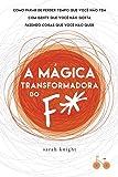 A Mágica Transformadora do F#