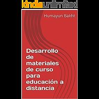 Desarrollo de materiales de curso para educación a distancia