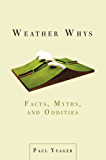 Weather Whys: Facts, Myths, and Oddities