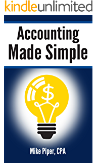 cost accounting made simple cost accounting explained in 100 pages or less