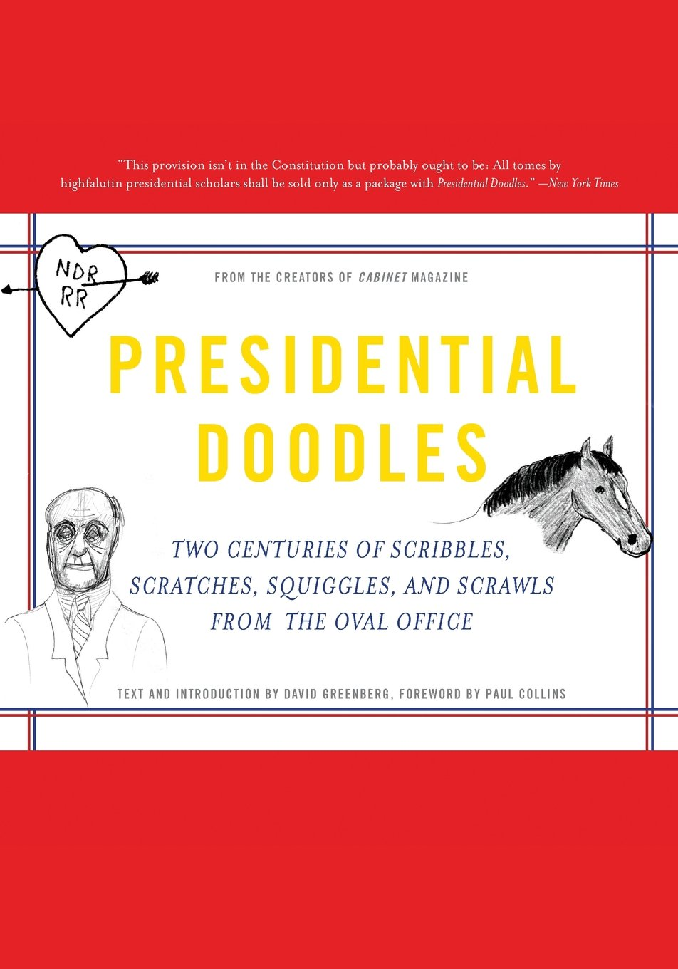 Download Presidential Doodles: Two Centuries of Scribbles, Scratches, Squiggles, and Scrawls from the Oval Office squiggles & scrawls from the Oval Office PDF