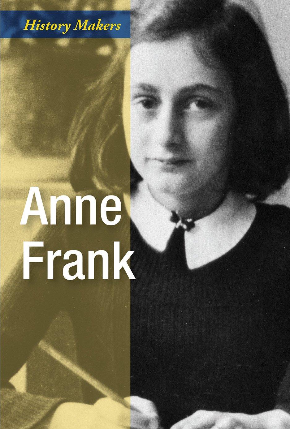 Anne Frank: Writer (History Makers) pdf epub