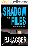 The Shadow Files (A Jack Wilde Thriller) (English Edition)