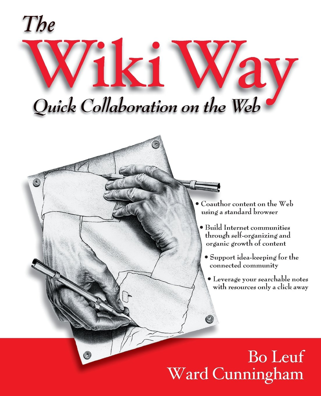Amazon.fr - The Wiki Way: Collaboration and Sharing on the Internet: Quick Collaboration on the Web - Bo Leuf, Ward Cunningham - Livres