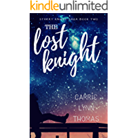The Lost Knight (The Starry Knight Saga Book 2)