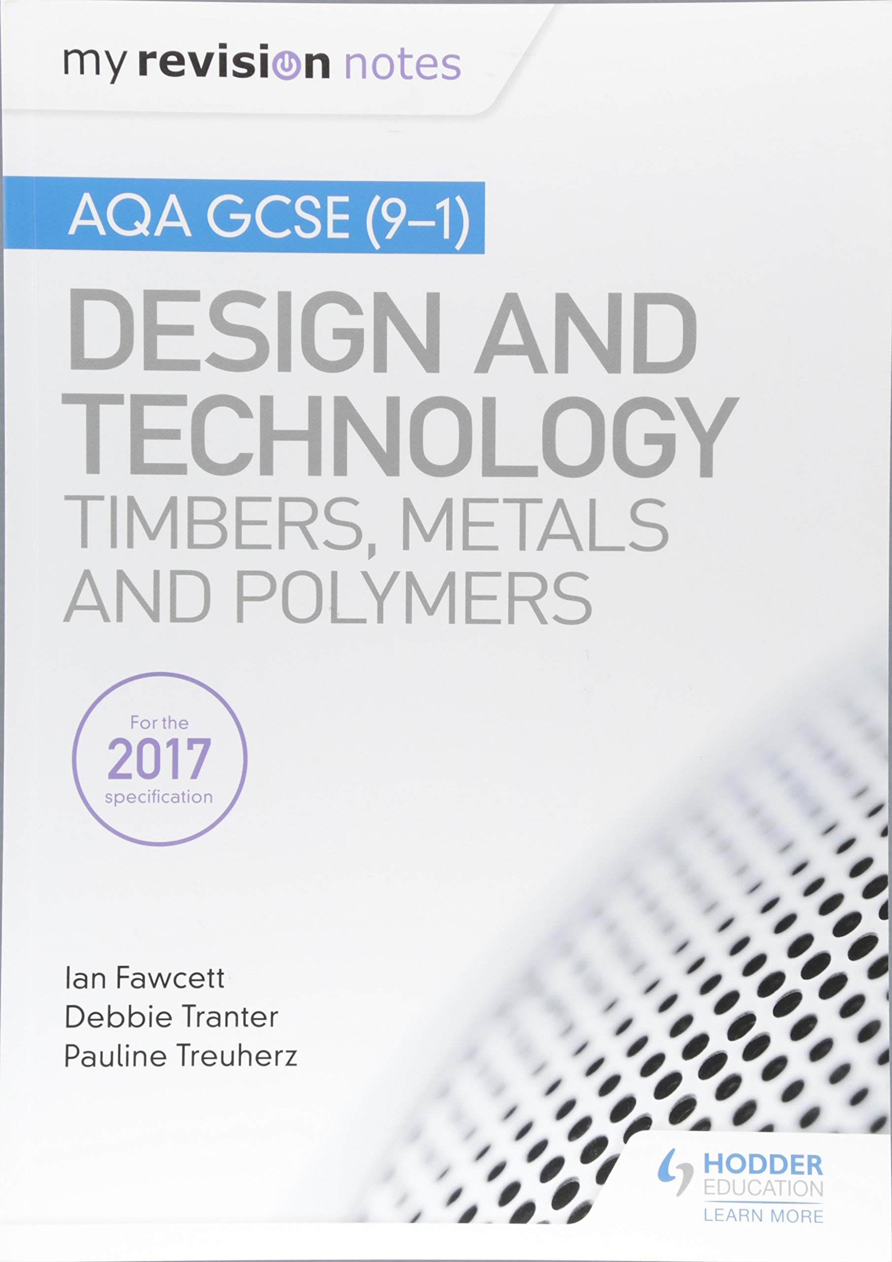 Download My Revision Notes: AQA GCSE (9-1) Design and Technology: Timbers, Metals and Polymers PDF