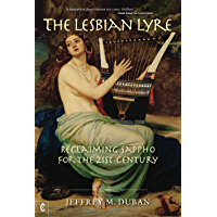 The Lesbian Lyre: Reclaiming Sappho for the 21st Century (English Edition)