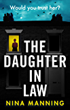 The Daughter In Law: A gripping new psychological thriller (English Edition)