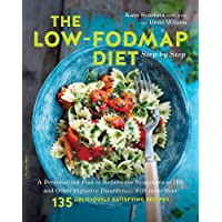 The Low-FODMAP Diet Step by Step: A Personalized Plan to Relieve the Symptoms of IBS and Other Digestive Disorders…