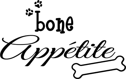 Bone Appetite Cute Puppy Dog Wall Art Sayings Quotes