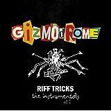 Gizmodrome: Riff Tricks Vol. 1