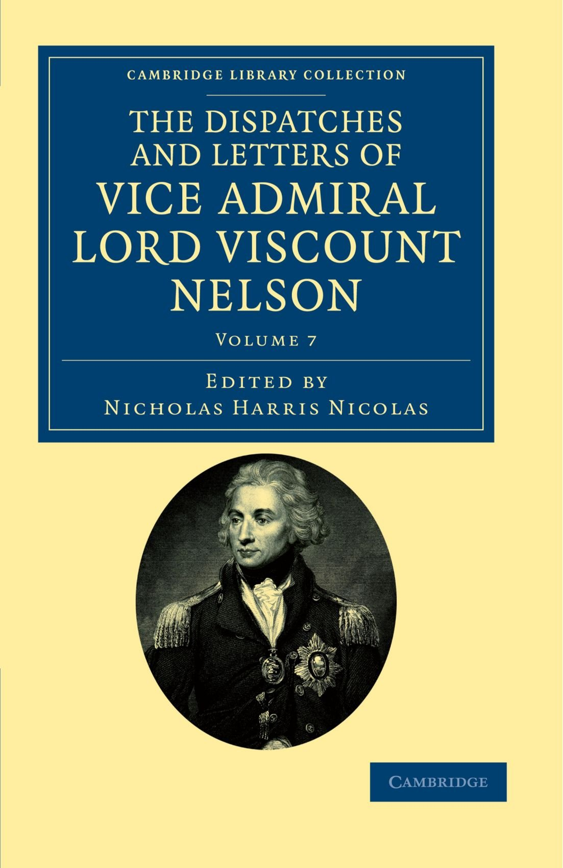 Download The Dispatches and Letters of Vice Admiral Lord Viscount Nelson (Cambridge Library Collection - Naval and Military History) pdf
