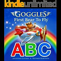 Goggles ABC: The Amazing Flying Bear Alphabet Book!