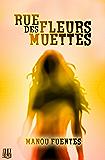Rue des Fleurs Muettes