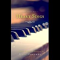 Heart Sings: Heart Series Book 2 (English Edition)