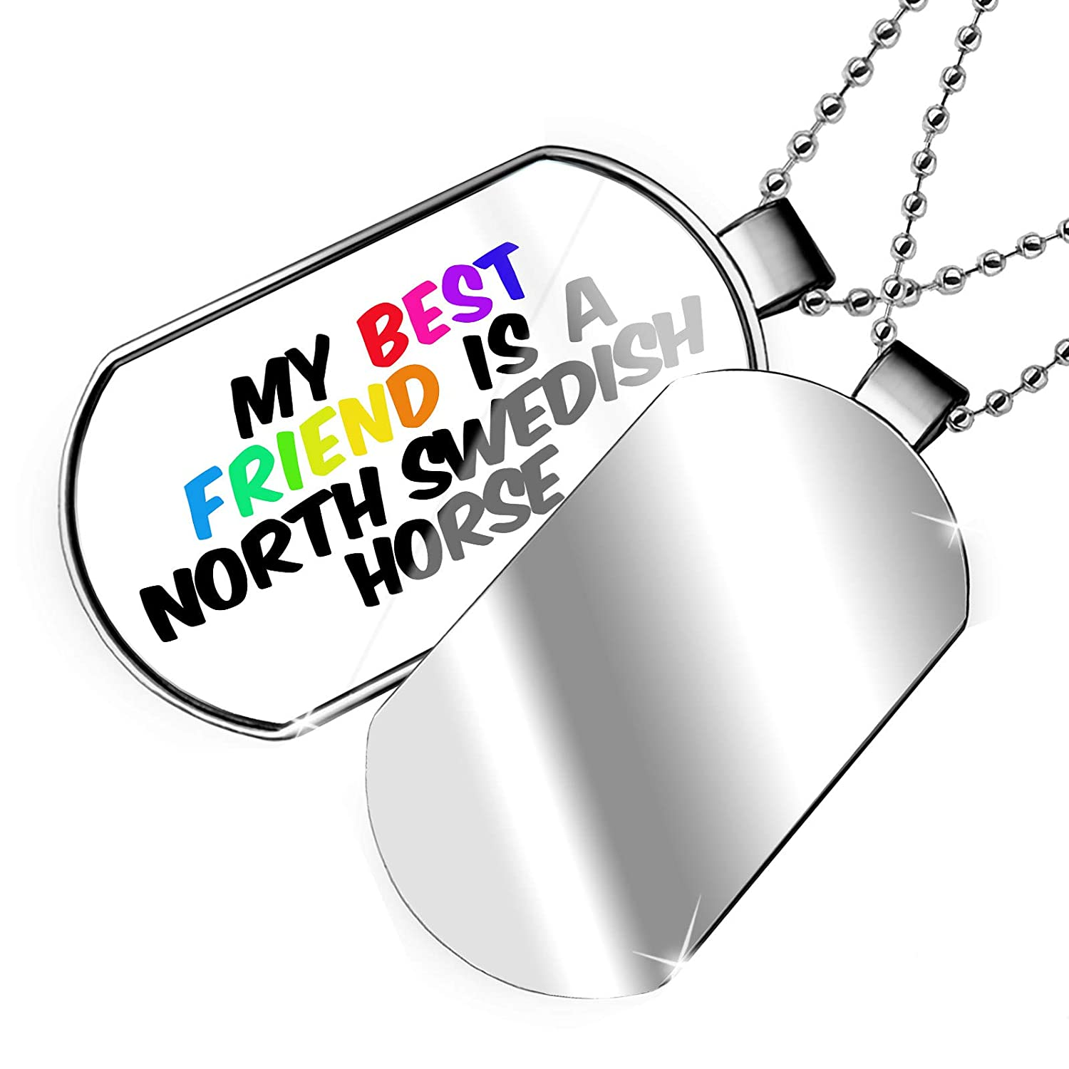 NEONBLOND Personalized Name Engraved My Best Friend a North Swedish Horse Dogtag Necklace