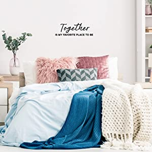 """Vinyl Wall Art Decal - Together is My Favorite Place to Be - 10"""" x 30"""" - Modern Love Quote for Couples Family Home Bedroom Living Room Kitchen Decoration Sticker"""