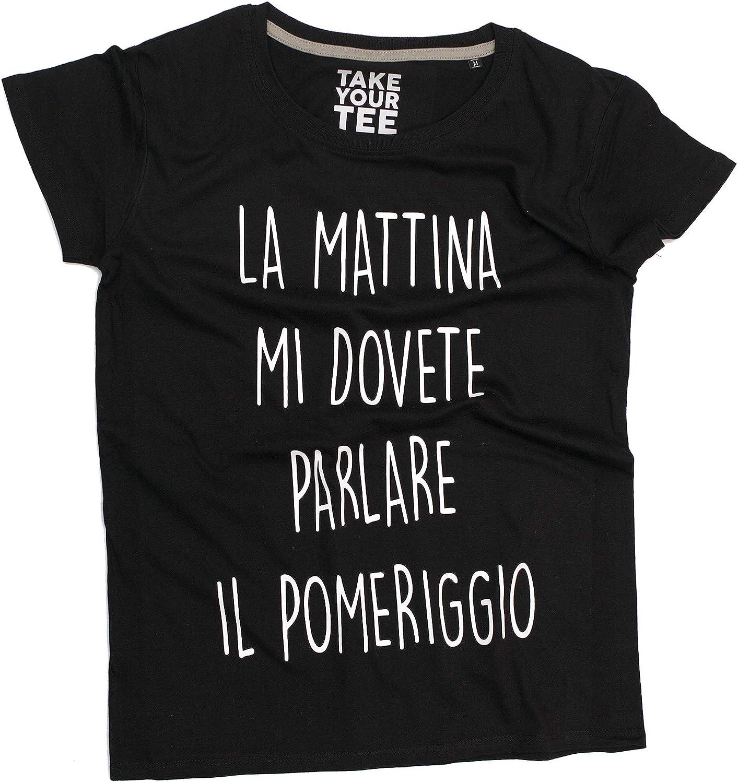 Takeyourtee T-Shirt Fashion Donna Frase Simpatica