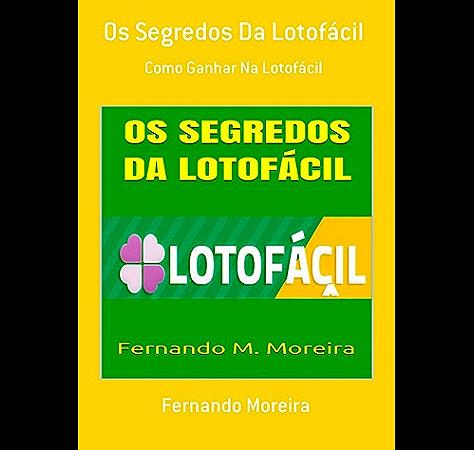 o segredo dos numeros da lotofacil